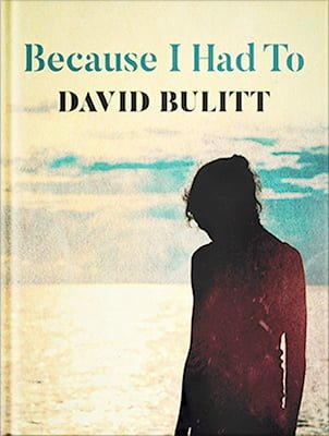 "LAWYER AND AUTHOR DAVID BULITT TALKS ""BECAUSE I HAD TO"""